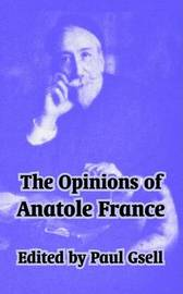 The Opinions of Anatole France by Anatole France image