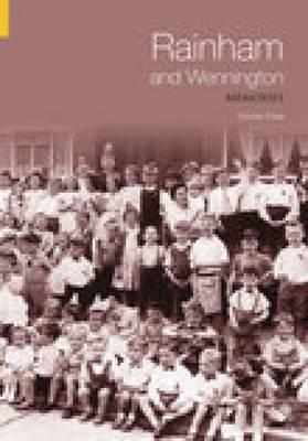 Rainham & Wennington Memories by Cecilia Pyke