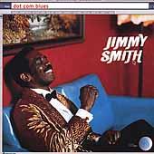 Dot Com Blues by Jimmy Smith