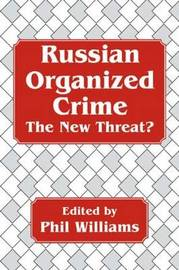 Russian Organized Crime by Phil Williams image
