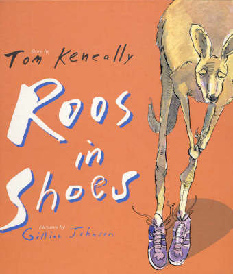 Roos in Shoes by Keneally/Johnson