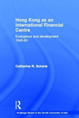 Hong Kong as an International Financial Centre by Catherine Schenk image