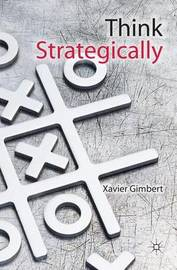 Think Strategically by Xavier Gimbert