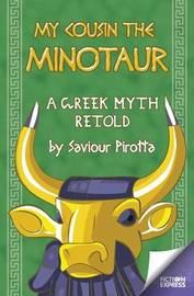 My Cousin the Minotaur by Saviour Pirotta