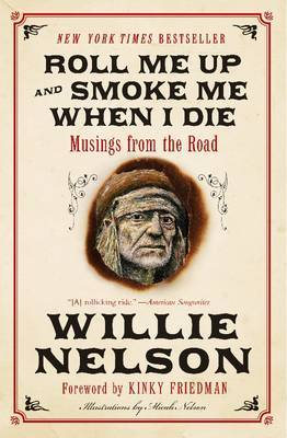 Roll Me Up and Smoke Me When I Die by Willie Nelson image