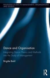 Dance and Organization by Brigitte Biehl
