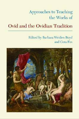 Approaches to Teaching the Works of Ovid and the Ovidian Tradition image