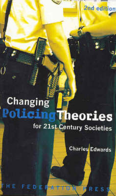 Changing Policing Theories for 21st century societies by C. J. Edwards image