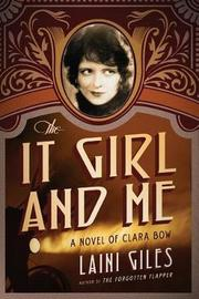 The It Girl and Me by Laini Giles image