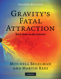 Gravity's Fatal Attraction by Mitchell C Begelman image