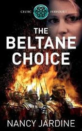 The Beltane Choice by Nancy Jardine image