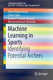 Machine Learning in Sports by Zahari Taha
