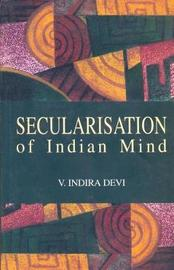 Secularisation of Indian Mind by Indira Dei image