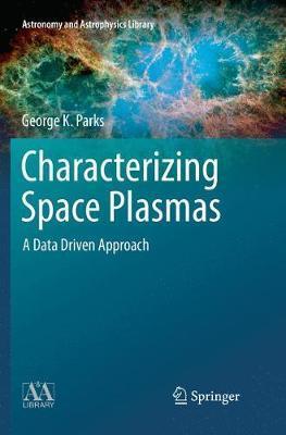 Characterizing Space Plasmas by George K Parks image
