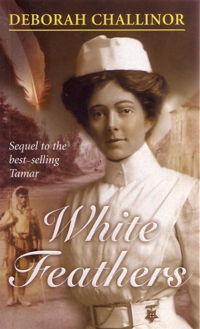 White Feathers (Tamar Trilogy #2) by Deborah Challinor