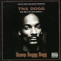 Tha Dogg: Best of the Works by Snoop Doggy Dogg image