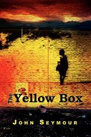 The Yellow Box by John Seymour image