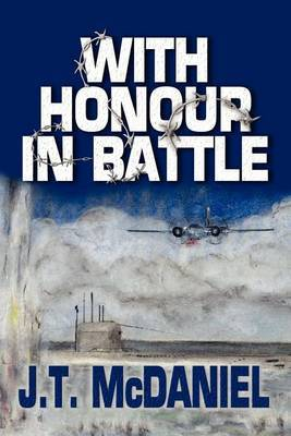 With Honour in Battle by J.T. McDaniel image