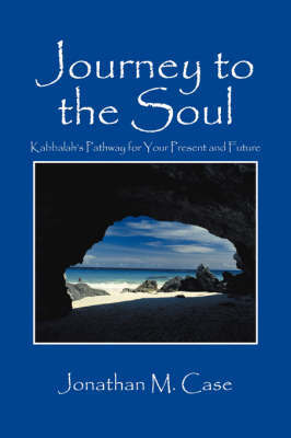 Journey to the Soul by Jonathan M Case image