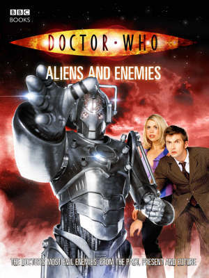 """""""Doctor Who"""", Aliens and Enemies by Justin Richards"""