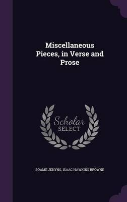 Miscellaneous Pieces, in Verse and Prose by Soame Jenyns image
