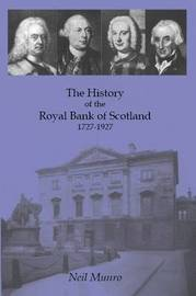 History of the Royal Bank of Scotland 1727-1927 by Neil Munro