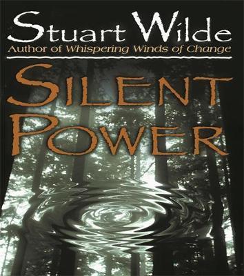 Silent Power by Stuart Wilde image