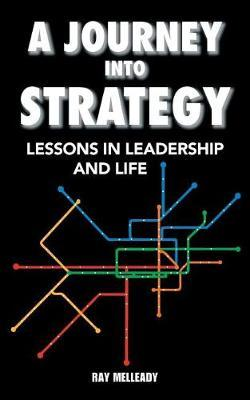 A Journey Into Strategy by Raymond Melleady image