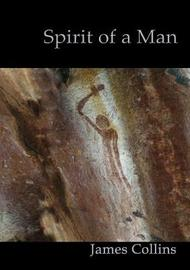 Spirit of a Man by James Collins