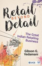 Retail Beyond Detail by Gibson G. Vedamani