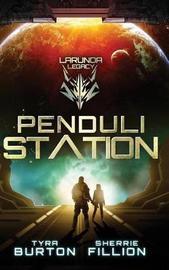 Penduli Station by Tyra Burton