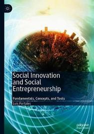 Social Innovation and Social Entrepreneurship by Luis Portales