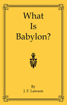 What is Babylon? by J.F. Lawson image