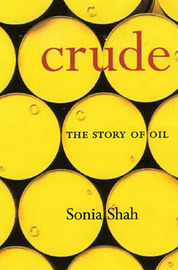 Crude by Sonia Shah image