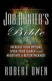 The Job Hunter's Bible by Robert Owen