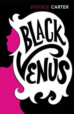 Black Venus by Angela Carter image