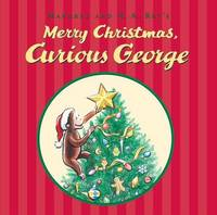 Merry Christmas, Curious George by H.A. Rey