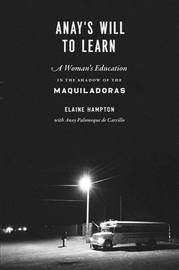 Anay's Will to Learn by Elaine Hampton