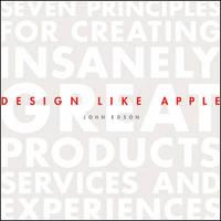 Design Like Apple by John Edson