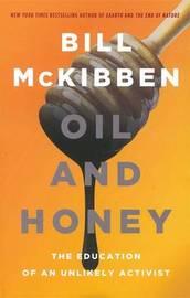 Oil and Honey by Bill McKibben