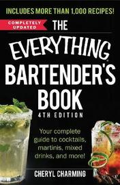 The Everything Bartender's Book by Cheryl Charming