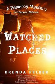 Watched Places by Brenda Felber