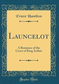 Launcelot by Ernest Hamilton image