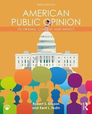 American Public Opinion by Robert S. Erikson