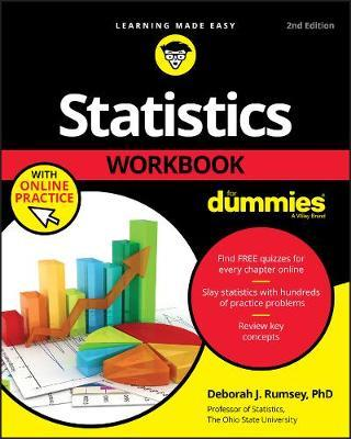 Statistics Workbook For Dummies with Online Practice by Deborah J. Rumsey