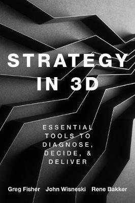 Strategy in 3D by Greg Fisher