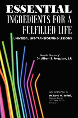 Essential Ingredients for A Fulfilled Life by Dr Albert S. Ferguson image