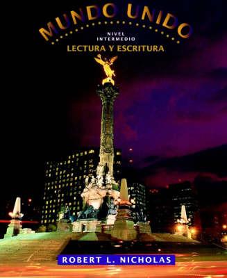 Mundo unido, Lectura y escritura by Robert L Nicholas image