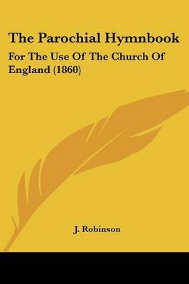 The Parochial Hymnbook: For The Use Of The Church Of England (1860) image