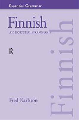 Finnish: An Essential Grammar by Fred Karlsson
